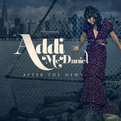 Addi McDaniel - After The News