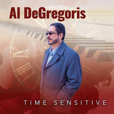 Al DeGregoris - Time Sensitive