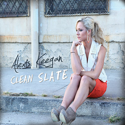 Alexis Keegan - Clean Slate