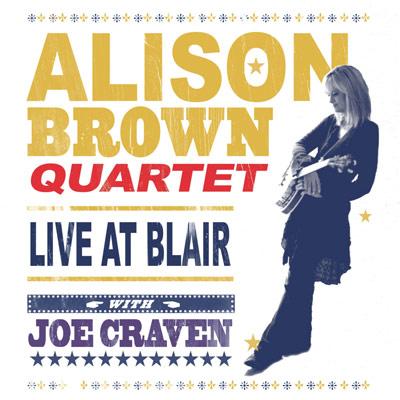 Alison Brown Quartet with Joe Craven - Live At Blair (DVD)