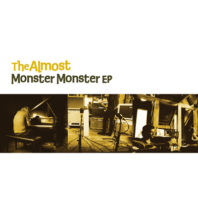 The Almost - Monster Monster EP