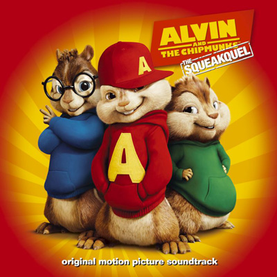 Alvin and The Chipmunks - The Squeakquel: Original Motion Picture Soundtrack
