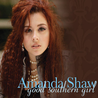 Amanda Shaw - Good Southern Girl