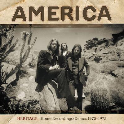 America - Heritage: Home Recordings/Demos 1970-1973