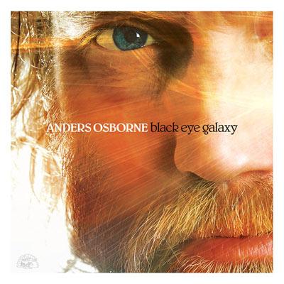 Anders Osborne - Black Eye Galaxy