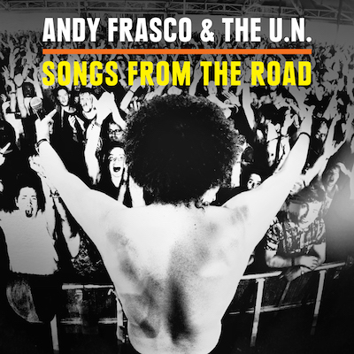 Andy Frasco & The U.N. - Songs From The Road (CD+DVD)