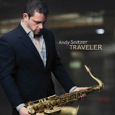Andy Snitzer - Traveler