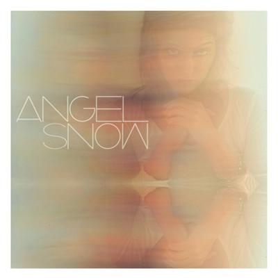 Angel Snow - Angel Snow