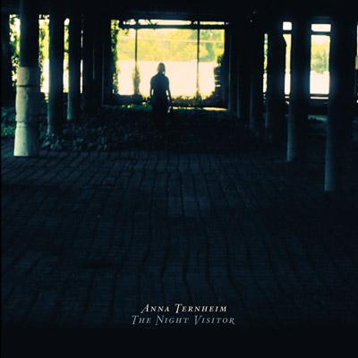 Anna Ternheim - The Night Visitor