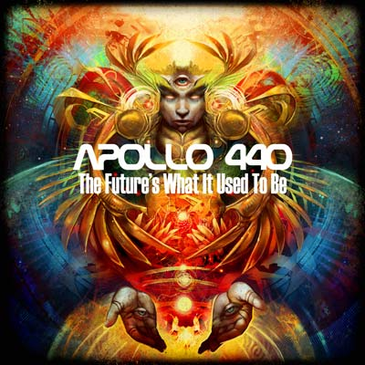 Apollo 440 - The Future's What It Used To Be