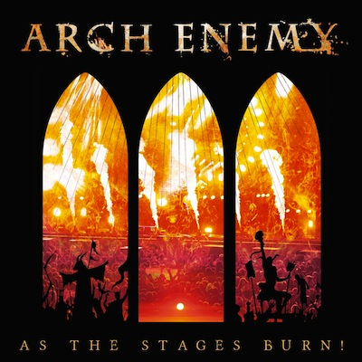 Arch Enemy - As The Stages Burn! (CD+DVD)