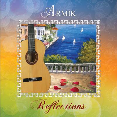 Armik - Reflections