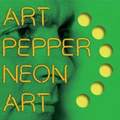 Art Pepper - Neon Art: Volume Three (Reissue)