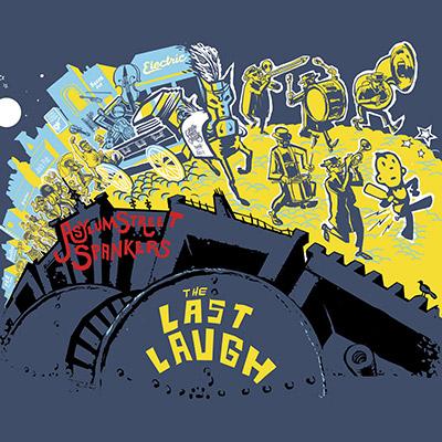 Asylum Street Spankers - The Last Laugh