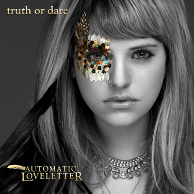 Automatic Loveletter - Truth Or Dare