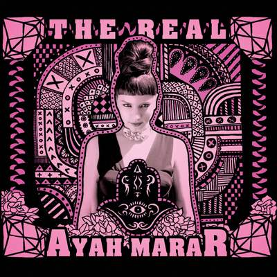 Ayah Marar - The Real