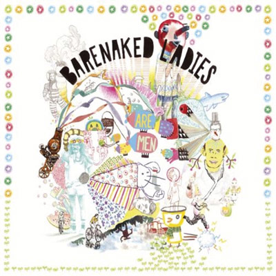 Barenaked Ladies - Barenaked Ladies Are Men (Reissue)