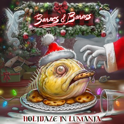 Barnes & Barnes - Holidaze In Lumania