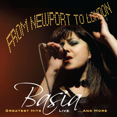Basia - From Newport To London - Greatest Hits Live... And More