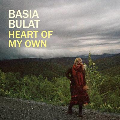 Basia Bulat - Heart Of My Own