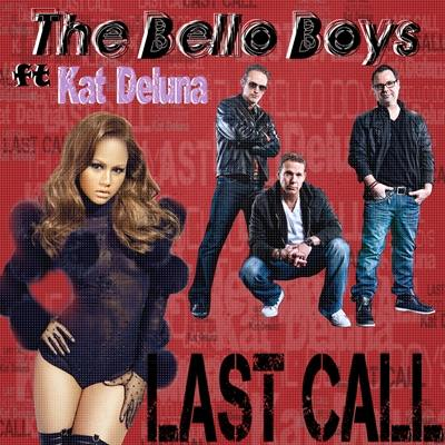 Bello Boys - Last Call (Digital Single)