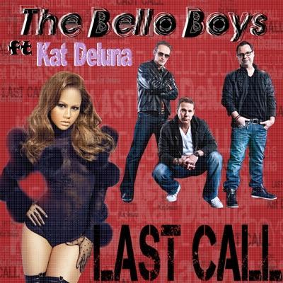Bello Boys - Last Call (Digital Single)