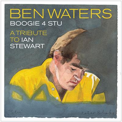 Ben Waters - Boogie 4 Stu: A Tribute To Ian Stewart