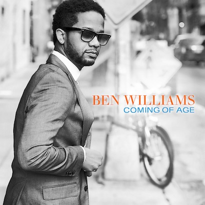 Ben Williams - Coming Of Age