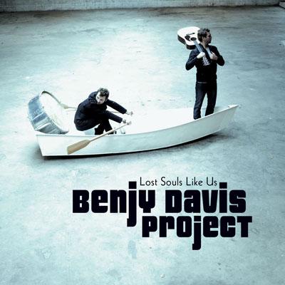 Benjy Davis Project - Lost Souls Like Us