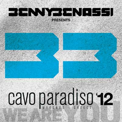 Benny Benassi - Benny Benassi Presents Cavo Paradiso 12