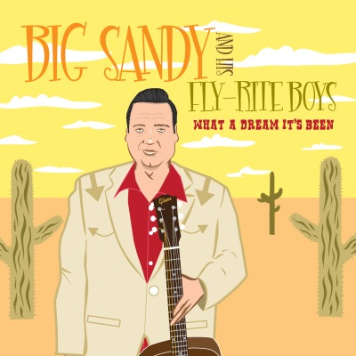 Big Sandy And His Fly-Rite Boys - What A Dream It's Been