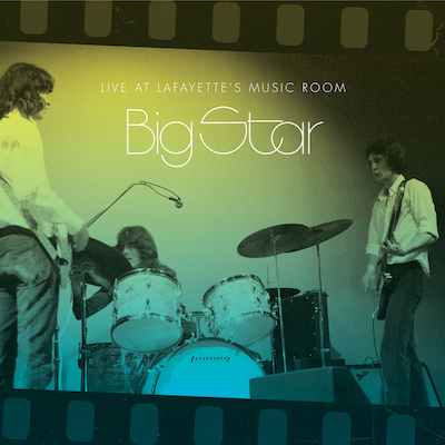 Big Star - Live At Lafayette's Music Room - Memphis, TN