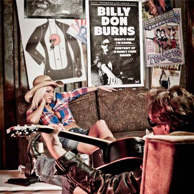 Billy Don Burns - Nights When I'm Sober, Portrait Of A Honky Tonk Singer