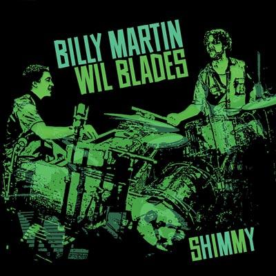 Billy Martin / Wil Blades - Shimmy