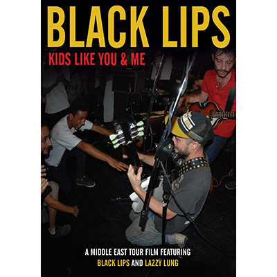 Black Lips - Kids Like You & Me (DVD)