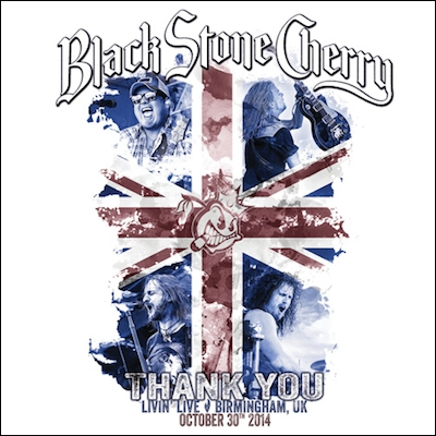 Black Stone Cherry - Thank You: Livin Live Birmingham UK (DVD+CD)