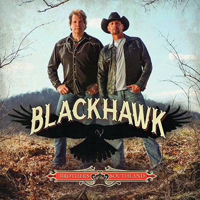 BlackHawk - Brothers Of The Southland