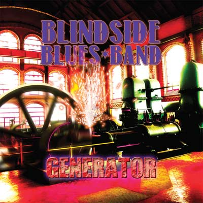 Blindside Blues Band - Generator