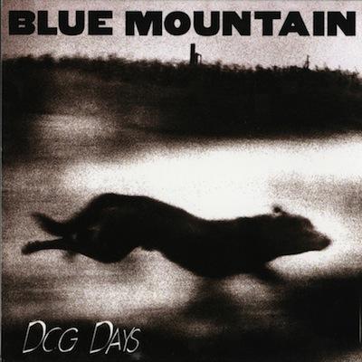 Blue Mountain - Dog Days (Vinyl Reissue)