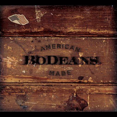BoDeans - American Made