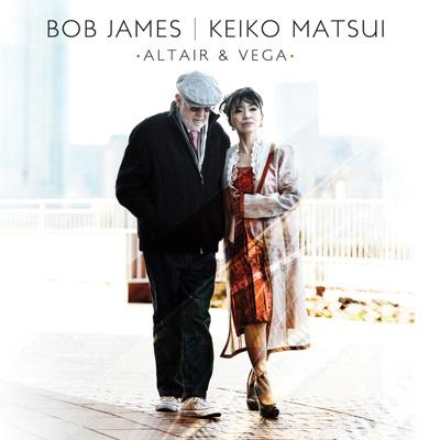Bob James & Keiko Matsui - Altair & Vega