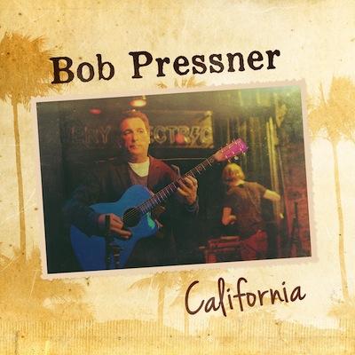 Bob Pressner - California (Single)