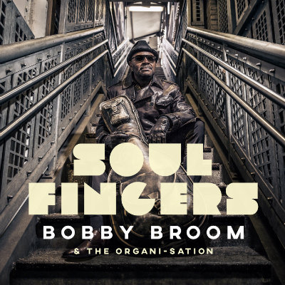 Bobby Broom - Soul Fingers