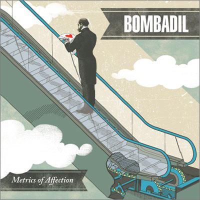 Bombadil - Metrics of Affection