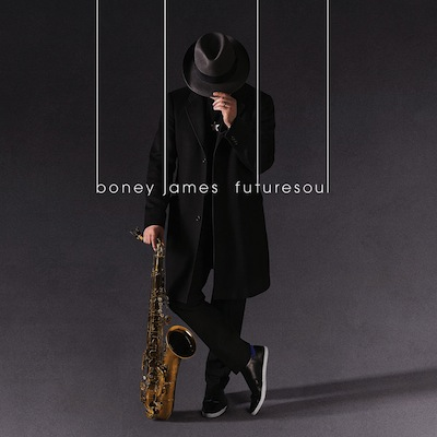 Boney James - Futuresoul