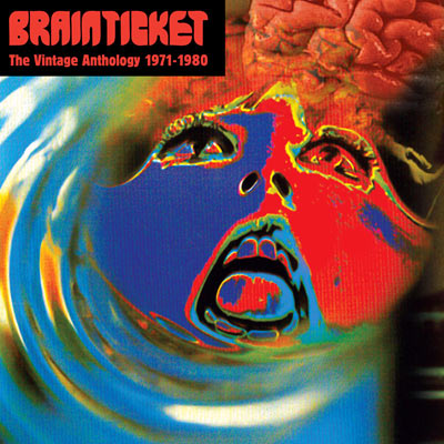 Brainticket - The Vintage Anthology 1971-1980