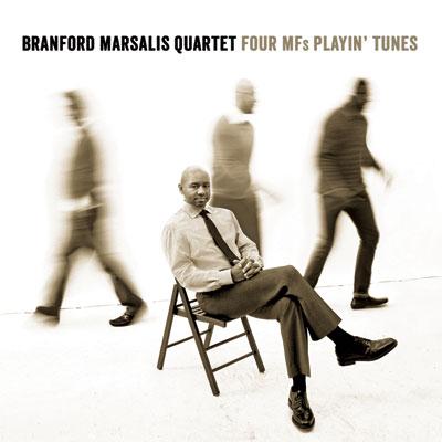 Branford Marsalis Quartet - Four MF's Playin' Tunes