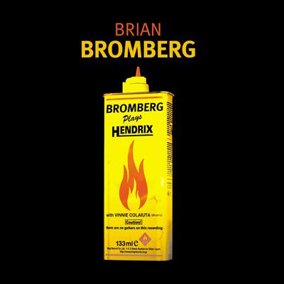 Brian Bromberg - Bromberg Plays Hendrix