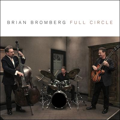 Brian Bromberg - Full Circle