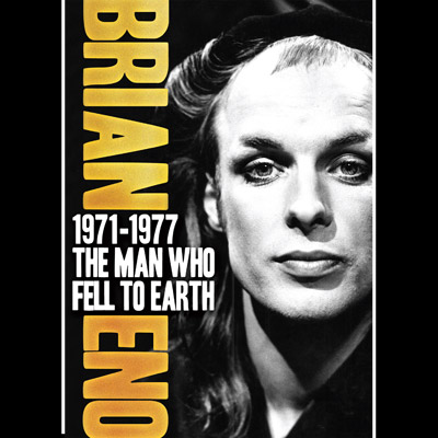 Brian Eno - 1971-1977: The Man Who Fell To Earth (DVD)